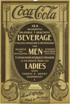 Vintage Coca Cola Ads | Coca-Cola is a delightful palatable healthful beverage 1905