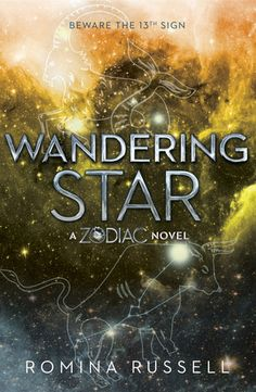 Cover Reveal: Wandering Star (Zodiac Series #2) by Romina Russell -On sale December 2015 by Razorbill