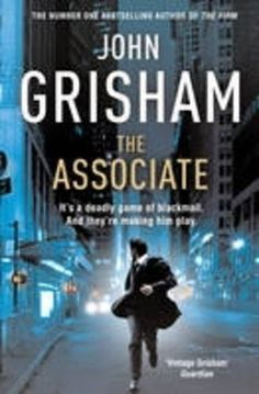 The Associate by John Grisham (It is a fact that I usually love every John Grisham book I read).