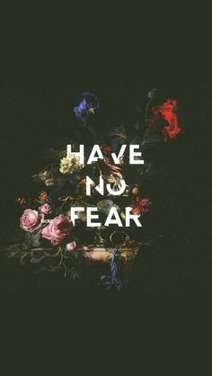 Have No Fear iPhone Wallpaper Free – GetintoPik Background Pictures For Phone, Ipad Background, Disney Background, Phone Wallpaper Quotes, Phone Backgrounds, Wallpaper Backgrounds, Scary Backgrounds, Trendy Wallpaper, Wallpaper S