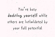29 Empowering Quotes To Help You Overcome Self-doubts