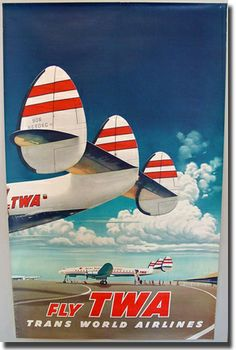 """Fly The Finest - Fly TWA (Trans World Airlines) - Super Lockheed Constellation (""""Connie"""") - Vintage Airline Travel Poster by Frank Soltesz 1952 - Master Art Print - x Gig Poster, Retro Poster, Poster Prints, Art Posters, Design Posters, Art Prints, Retro Airline, Airline Travel, Vintage Airline"""