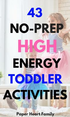 This list of over 40 high-energy toddler activities is just what your child needs (and just what you need) because they will keep your child busy and moving. The bonus is that your active toddler will be ready for bed from so much physical activity and from so much fun. Only low-prep and no-prep activities included!