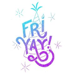 Happy Fri-YAY! This one's a #celebration. #design #lettering #typography