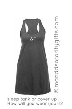 $24.98 Delta Gamma Sleep Tank/Cover Up, Style 5 with Optional Greek Letters On The Back. Our super bright cotton Greek Sleep Tank/Cover Up, Style 5 Will Be Your Go To Sorority Sleep Tank/Cover Up, Style 5 In Your Closet! Made of 100% cotton, minimal shrinkage only 5%. Important: This A Very Loose Flowy Sleep Tank/Cover Up, Style 5. Fun bright colors great for wearing with shorts, leggings or thrown over a swimsuit!!
