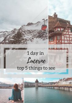 1 day in Lucerne. Top 5 things to see (with map)