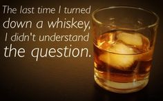 Btw - who's putting ice into the whisky? Whiskey Or Whisky, Whiskey Quotes, Whiskey Girl, Scotch Whiskey, Irish Whiskey, Whiskey Wednesday, Alcohol Humor, Drinking Quotes, Home Brewing Beer