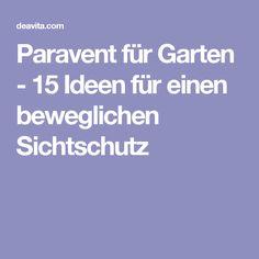 Paravent für Garten - 15 Ideen für einen beweglichen Sichtschutz