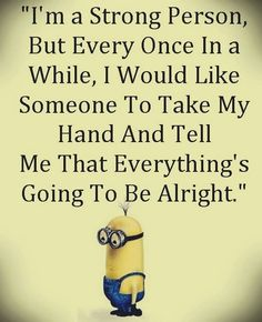 Funny Minion pictures with quotes (04:30:20 PM, Thursday 06, October 2016 PDT) – 40 pics