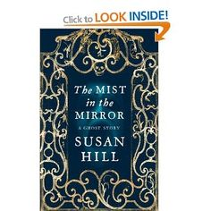 The Mist In The Mirror: Amazon.co.uk: Susan Hill: Books