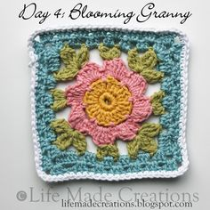 Day 4: Blooming Granny block free crochet pattern on Life Made Creations at http://lifemadecreations.blogspot.com/2011/05/square-day-3-4.html