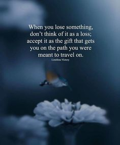 Positive Quotes : QUOTATION – Image : Quotes Of the day – Description When you lose something dont think of it as a loss. Sharing is Power – Don't forget to share this quote ! Post Quotes, Daily Quotes, True Quotes, Motivational Quotes, Inspirational Quotes, Random Quotes, Positive Vibes, Positive Quotes, Discover Quotes