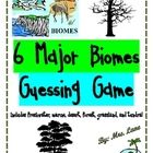 6 Major Biomes Guessing Game! (For Elementary)