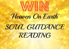#WIN Soul Guidance Reading from heaven-on-earth.co.uk via Kelly Martin Speaks #contest (open worldwide)