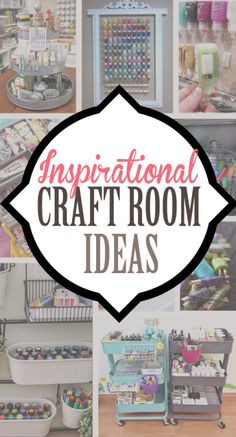 Inspirational Craft Room Ideas for decorating and craft supply organization ideas