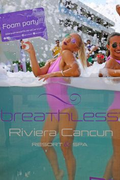 Celebrating a bachelorette party or a girls getaway? You and your besties will love the foam parties at Breathless Riviera Cancun!