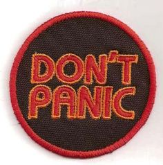 Don't Panic // Patches // curated by @pepevillaverde