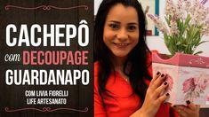 DIY   Faça Você Mesmo   Cachepo com Decoupage Guardanapo  Livia Fiorelli...