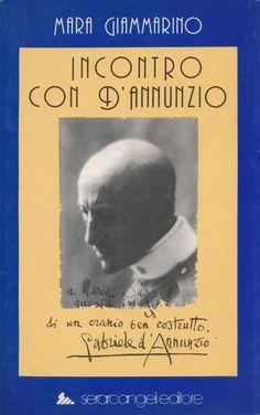 Incontro Con D'annunzio (Nuovepagine/Letteratura) by Mara Giammarino [Signed By The Author]