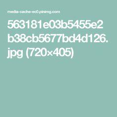 563181e03b5455e2b38cb5677bd4d126.jpg (720×405)