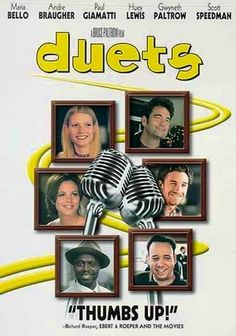 I liked Duets not because it's one of few Karaoke movies ever, but it's got a compelling storyline about the father rediscovering his relationship with his daughter through karaoke. I was impressed with Huey Lewis' acting chop and Gwyneth Paltrow/s singing voice. That chemistry made this movie special. Gwyneth's real life father Bruce Paltrow directed this movie.