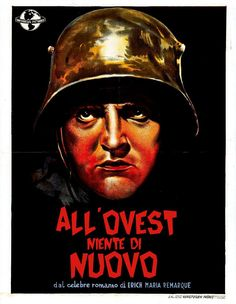 All'Ovest niente di nuovo (All quiet on the western front), di Lewis Milestone, 1930
