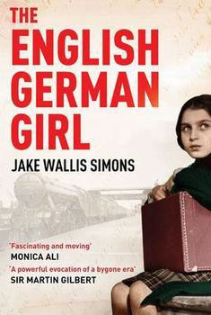 Buy The English German Girl by Jake Wallis Simons and Read this Book on Kobo's Free Apps. Discover Kobo's Vast Collection of Ebooks and Audiobooks Today - Over 4 Million Titles! Books To Read, My Books, Kindle, Holocaust Books, Berlin, Girl Struggles, German Girls, Book Girl, What To Read