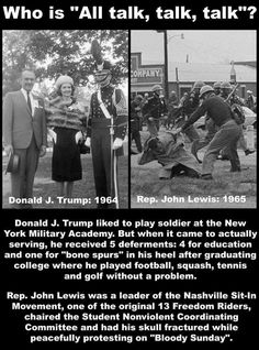John Lewis stands for rights.Drumpf stands for himself Modern History, Black History, Thats The Way, That Way, Things To Think About, Things To Come, All Talk, Military Academy, Social Justice