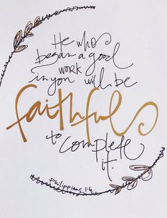 He is faithful in all things.