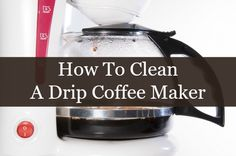 easy ways to clean coffee makers