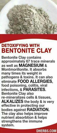 Detoxifying with Bentonite Clay.
