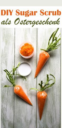 Selbst gemachtes Peeling in Form von Sugar Scrub mit Orangenduft verpackt als Möhre passend zu Ostern. Einfaches und günstiges DIY Geschenk z.B. aus dem Thermomix