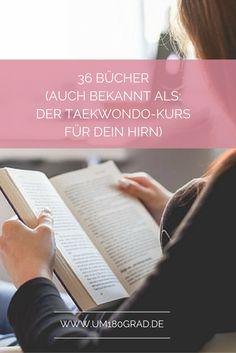 36 geniale Bücher, die Dich noch schneller zum Erfolg bringen - einen Taekwondo-Kurs für Deinen Kopf also findest Du hier!