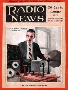 A New Loud Talker | Radio News magazine cover, October issue, 1921