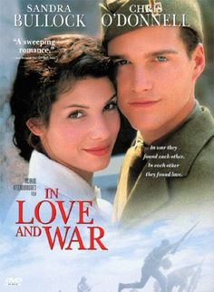In Love And War - who doesn't love Sandra Bullock? A sweeping romance directed by Richard Attenborough !