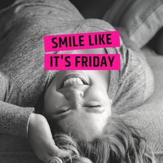 Because some weeks you wonder how you're going to make it to Friday.so think instead you are getting closer to Friday.AND SMILE LOTS! - Keeping it short today * * Friday Feeling, Happy Smile, Closer, Wellness, Exercise, Mom, How To Make, Life, Ejercicio