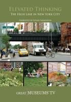 OWN IT! Great Museums: Elevated Thinking - The High Line in New York City (DVD)