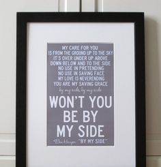 As part of your wedding decor, print out the lyrics to your first dance song and frame it!