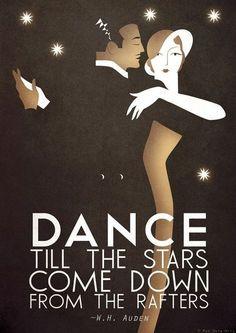 Original Design Art Deco Bauhaus Poster Print, Vintage Dance Tango Themed, W. Auden Quote via Etsy. Dance until the cows come home. Kunst Poster, Poster S, Poster Prints, Art Print, Arte Art Deco, Estilo Art Deco, Art Deco Illustration, Art Nouveau, Vintage Glam