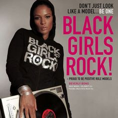 Black Girls Rock!!