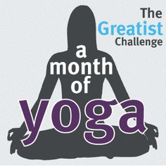 Challenge: Yoga Every Day. SO doing this!