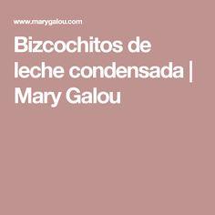 Bizcochitos de leche condensada | Mary Galou