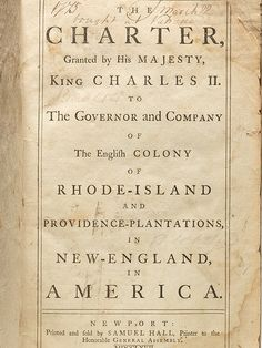 In 1663 King Charles II granted the charter of Rhode Island and Providence… Rhode Island History, Religious Tolerance, Nostalgic Images, Moving To Florida, Colonial America, King Charles, Ancestry, Newport, Genealogy