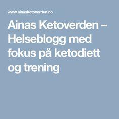 Ainas Ketoverden – Helseblogg med fokus på ketodiett og trening Egg Muffins, Keto
