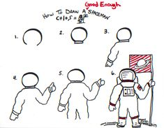 How to draw a Good Enough spaceman - drawing tutorial image by Jeannel King