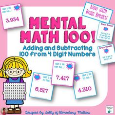 Mental Math: Adding and Subtracting 100 to 4 digit Numbers - Fun game for Day 100 or any day!  Includes Brain Breaks!