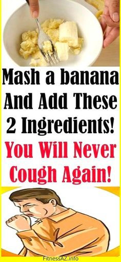 MASH A BANANA AND ADD THESE 2 INGREDIENTS! YOU WILL NEVER COUGH AGAIN THIS WINTER! - #COUGH #Health #winter #banana