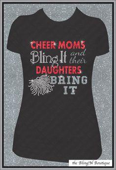 Cheer Moms Bling and Their Daughters Bring It Rhinestone Shirt, Cheer Mom Shirts, Bling Spirit Mom Shirts on Etsy, $26.99