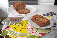 Pear Cranberry Walnut Bread - used coconut oil instead of veg oil and ginger in place of nutmeg--so good!