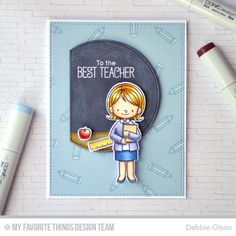 Best Teacher: Two Days Until the MFT Release! (Thinking Inking) Teacher Stamps, Teacher Cards, Love Stamps, Mft Stamps, Teacher Favorite Things, Best Teacher, Teacher Stuff, Handmade Teachers Day Cards, Handmade Cards